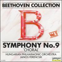 """Beethoven: Symphony No. 9 """"Choral"""" - Eva Andor (soprano); György Korondi (tenor); Marta Szirmay (contralto); Sandor Solyom-Nagy (baritone);..."""