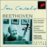 Beethoven: The Complete Cello Sonatas; Variations on Themes from Mozart's Die Zauberfl�te