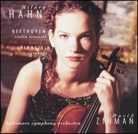 Beethoven: Violin Concerto; Bernstein: Serenade - Hilary Hahn (violin); Baltimore Symphony Orchestra; David Zinman (conductor)