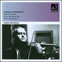 Beethoven: Violin Concerto; Violin Romance No. 1; Violin Sonata No. 7 - David Oistrakh (violin); Lev Oborin (piano); Berlin Radio Symphony Orchestra; Hermann Abendroth (conductor)