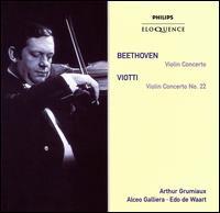 Beethoven: Violin Concerto; Viotti: Violin Concerto No. 22 - Arthur Grumiaux (violin)
