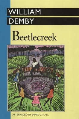 Beetlecreek - Demby, William, and Hall, James C (Afterword by)