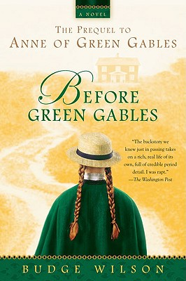 Before Green Gables - Wilson, Budge