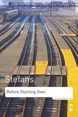 Before Starting Over - Stefans, Brian Kim