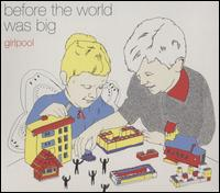 Before the World Was Big - Girlpool