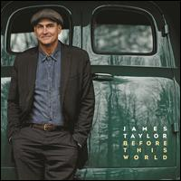 Before This World [Deluxe] [CD/DVD] - James Taylor