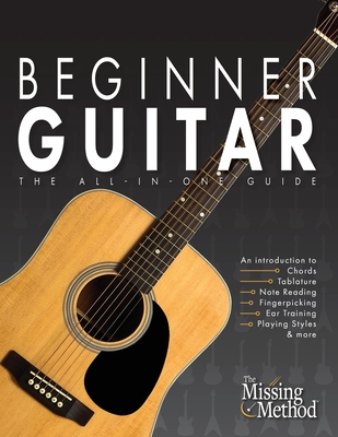Beginner Guitar: The All-in-One Beginner's Guide to Learning Guitar - Triola, Christian J