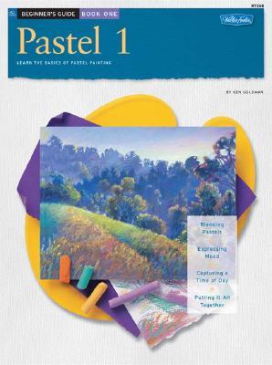Beginner's Guide: Pastel 1 - Goldman, Ken