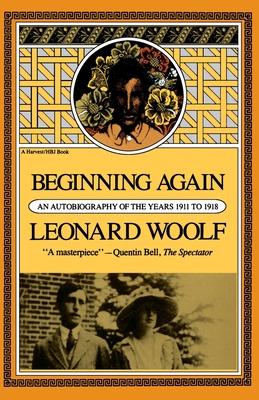 Beginning Again Revised - Woolf, Leonard