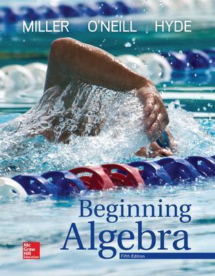 Beginning Algebra - Miller, Julie, and O'Neill, Molly, and Hyde, Nancy