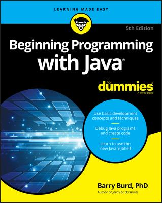 Beginning Programming with Java for Dummies - Burd, Barry A