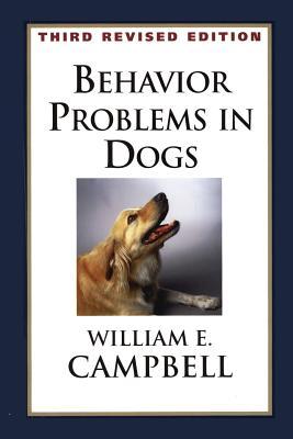 Behavior Problems in Dogs - Campbell, William E