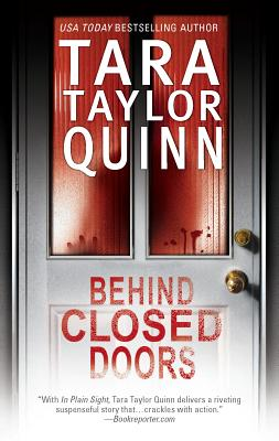 Behind Closed Doors - Quinn, Tara Taylor