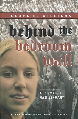 Behind the Bedroom Wall - Williams, Laura E
