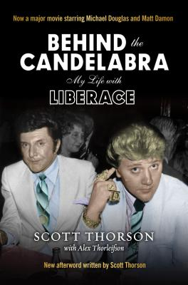 Behind the Candelabra - Thorson, Scott