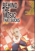 Behind the Music that Sucks, Vol. 6: Hip Hop -