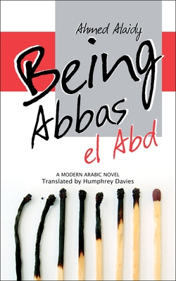 Being Abbas El Abd - Alaidy, Ahmed