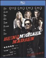 Being Michael Madsen [Blu-ray]