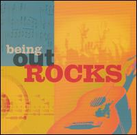 Being Out Rocks - Various Artists