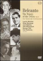 Bel Canto - The Tenors of the 78 Era, Vol. 2: Tauber-Slezak-Schimdt