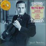 Bela Bartók: Violin Concerto No. 2; Edouard Lalo: Symphonie espagnole