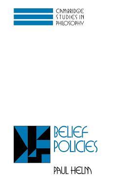 Belief Policies - Helm, Paul