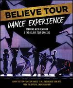 Believe Tour: Dance Experience