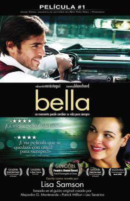 Bella: Un Momento Puede Cambiar su Vida Para Siempre - Samson, Lisa, and Metanoia Films
