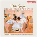 Belle Epoque: French Music for Winds