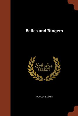 Belles and Ringers - Smart, Hawley