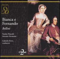 Bellini: Bianca e Fernando - Antonio Savastano (vocals); Eftimios Michalopoulos (vocals); Enrico Fissore (vocals); Gabriella Onesti (vocals);...
