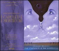 Bellini: I Capuleti e i Montecchi - Antonietta Pastori (vocals); Fiorenza Cossotto (vocals); Ivo Vinco (vocals); Renato Gavarini (vocals);...