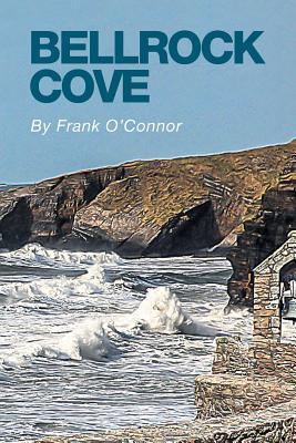 Bellrock Cove - O'Connor, Frank