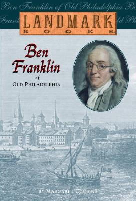 Ben Franklin of Old Philadelphia - Cousins, Margaret
