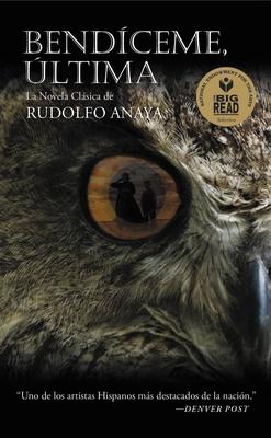 Bendiceme, Ultima - Anaya, Rudolfo