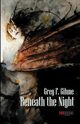 Beneath the Night - Gifune, Greg F