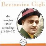 Beniamino Gigli: The Complete HMV Recordings (1918-32)