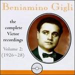 Beniamino Gigli: The Complete Victor Recordings, Vol. 2: 1926-28