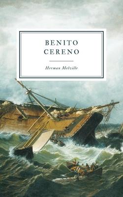 Benito Cereno - Melville, Herman