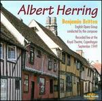 Benjamin Britten: Albert Herring