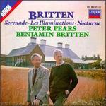 Benjamin Britten: Serenade; Les Illuminations; Nocturne