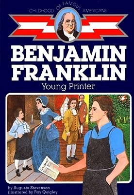 Benjamin Franklin, Young Printer - Stevenson, Augusta