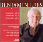 Benjamin Lees: Symphony No. 2; Symphony No. 3; Symphony No. 5