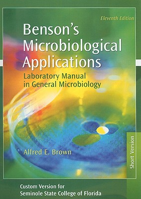 Benson's Microbiological Applications: Laboratory Manual in General Microbiology - Brown, Alfred E