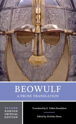 Beowulf: A Prose Translation: Backgrounds and Contexts, Criticism - Howe, Nicholas, Professor (Editor)