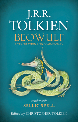 Beowulf: A Translation and Commentary - Tolkien, J R R, and Tolkien, Christopher (Editor)
