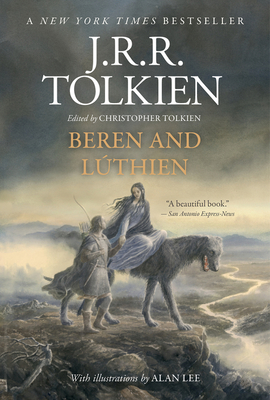 Beren and Lúthien - Tolkien, J R R, and Tolkien, Christopher (Editor)