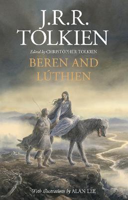 Beren and Luthien - Tolkien, J. R. R.