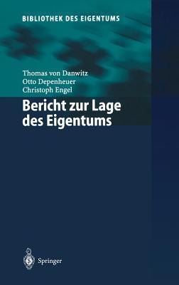 Bericht Zur Lage Des Eigentums - Danwitz, Thomas Von