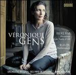 Berlioz: Herminie; Les Nuits d'?t?; Ravel: Sh?h?razade